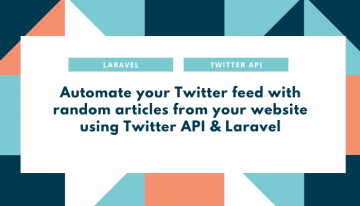 Automate your Twitter feed with random articles from your website using Twitter API & Laravel